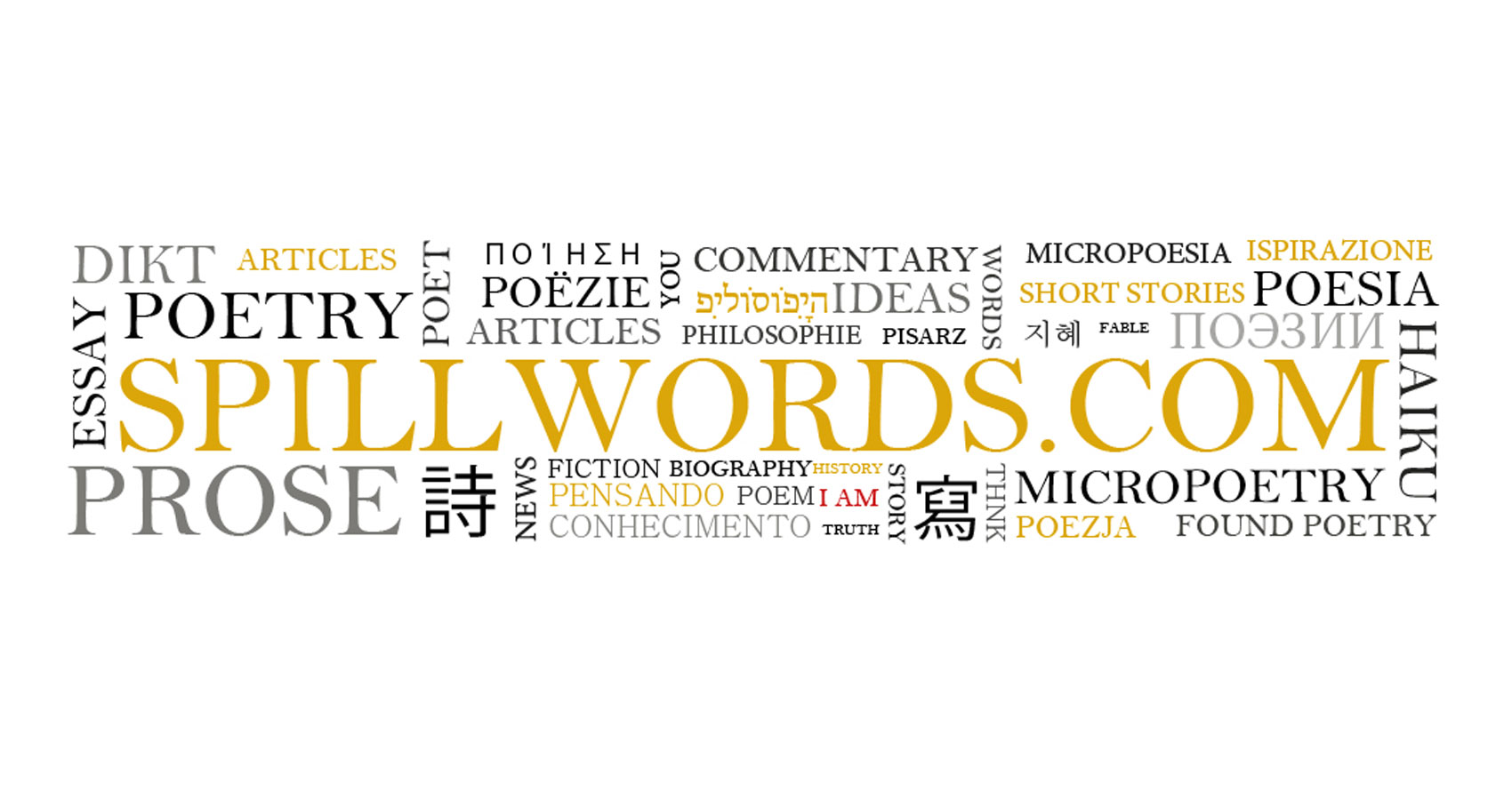 Spillwords - A Place for Readers and Writers, where Words Matter