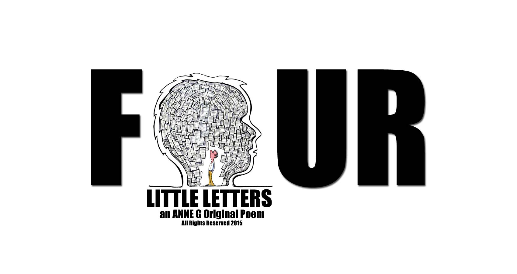 Four Little Letters at spillwords.com poetry by Anne G