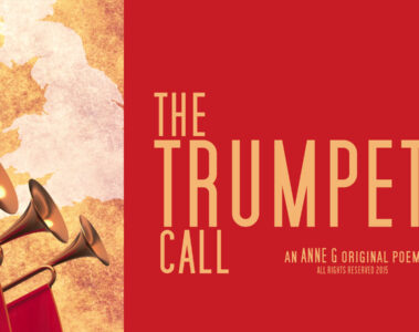 The Trumpets Call Prose Poetry at spillwords.com