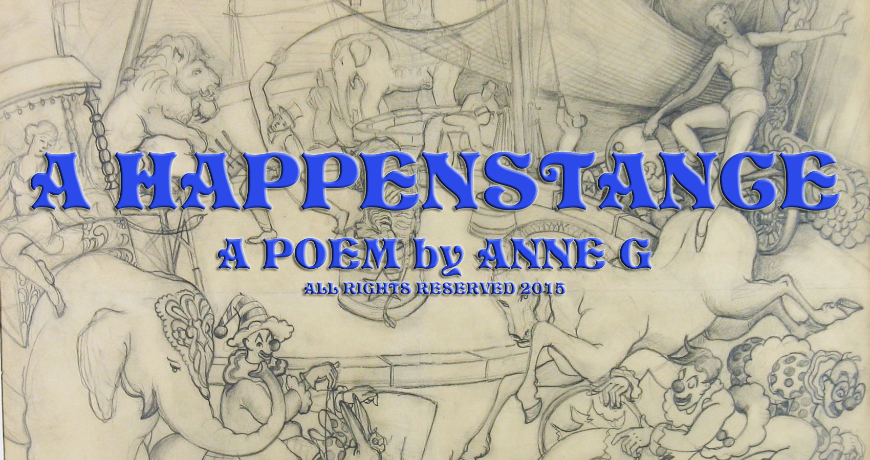 A Happenstance at spillwords.com by Anne G