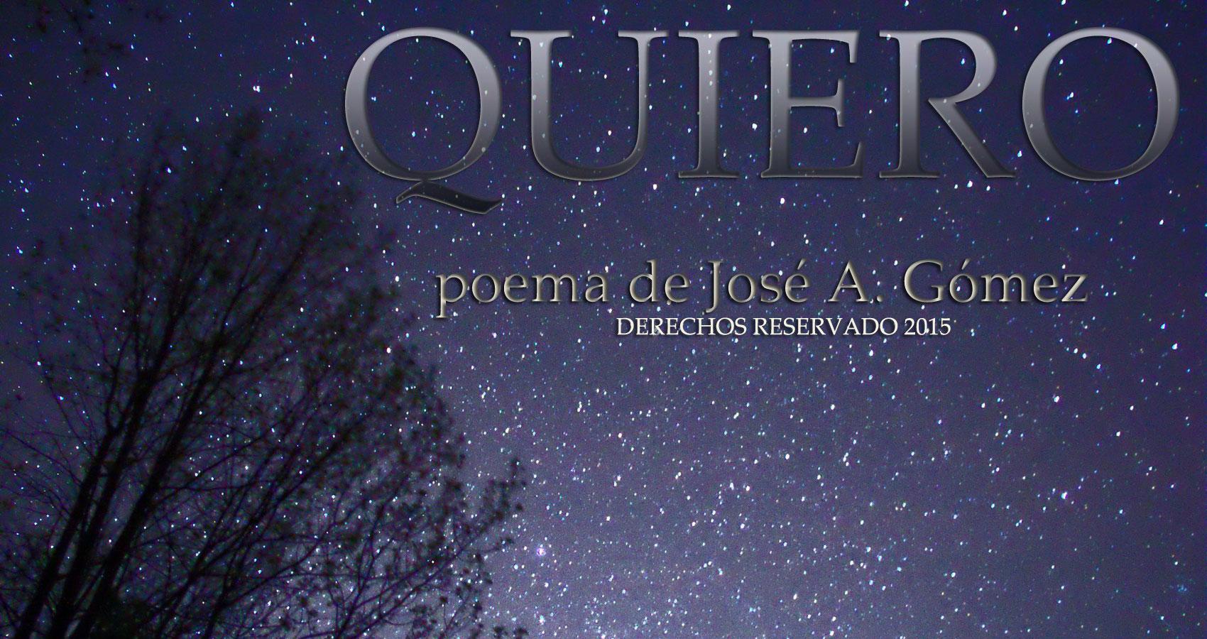 Quiero by José A. Gómez at Spillwords.com