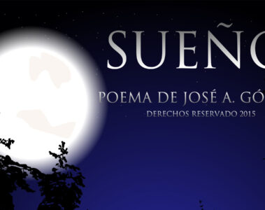 Sueño a poem at spillwords.com by José A. Gómez