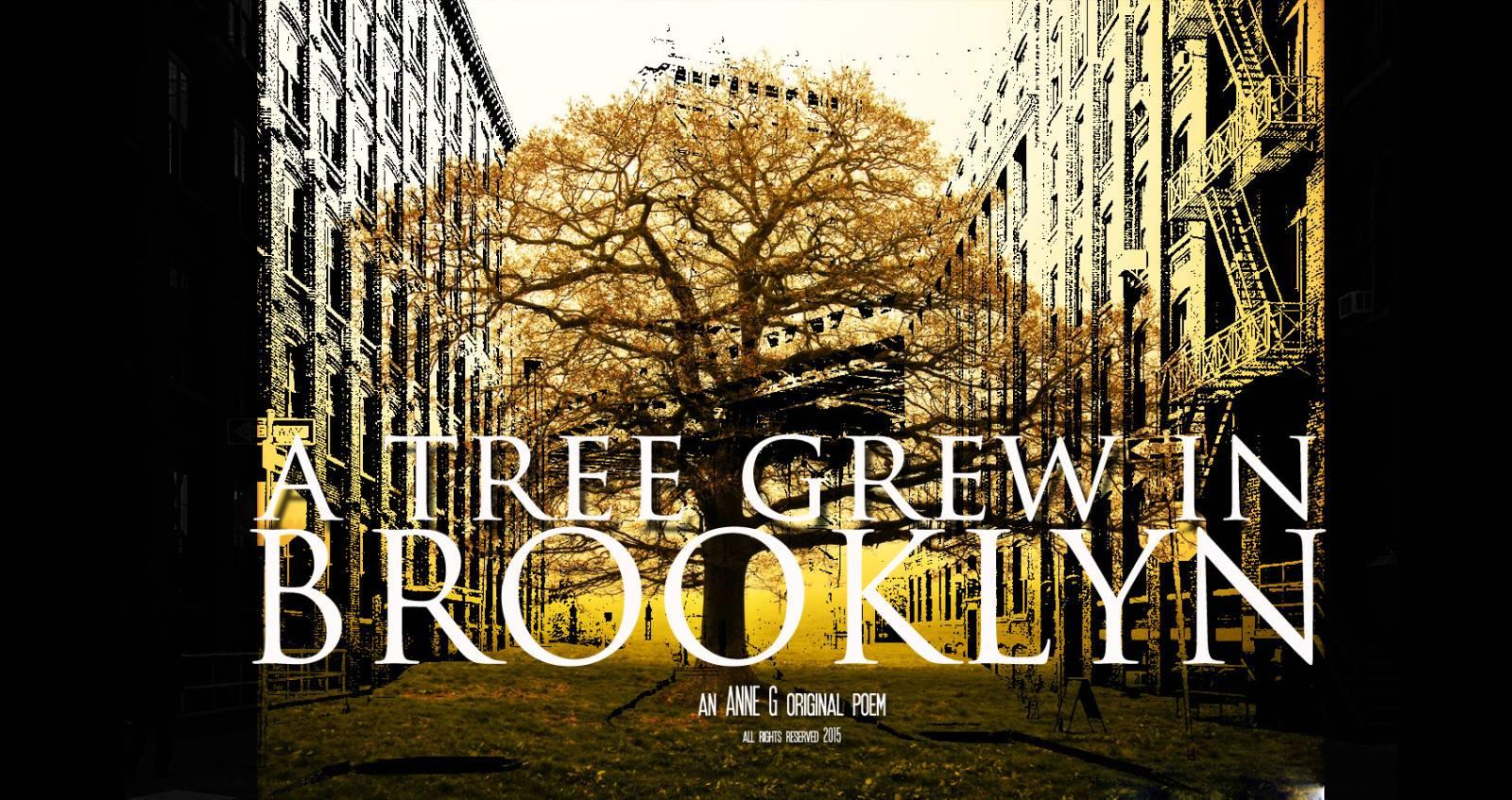spillwords.com a Tree Grew In Brooklyn by Anne G