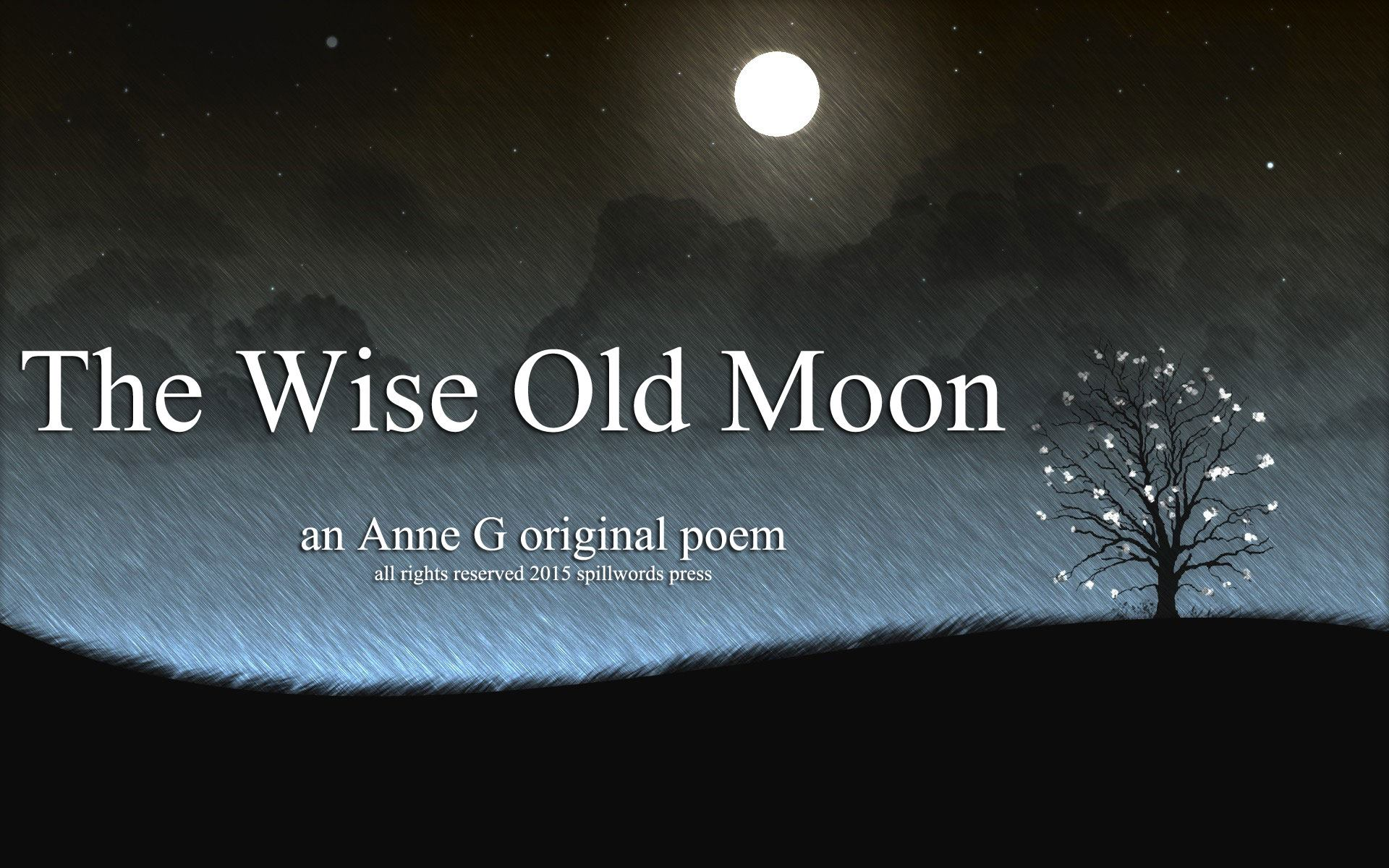spillwords.com The Wise old moon by Anne G