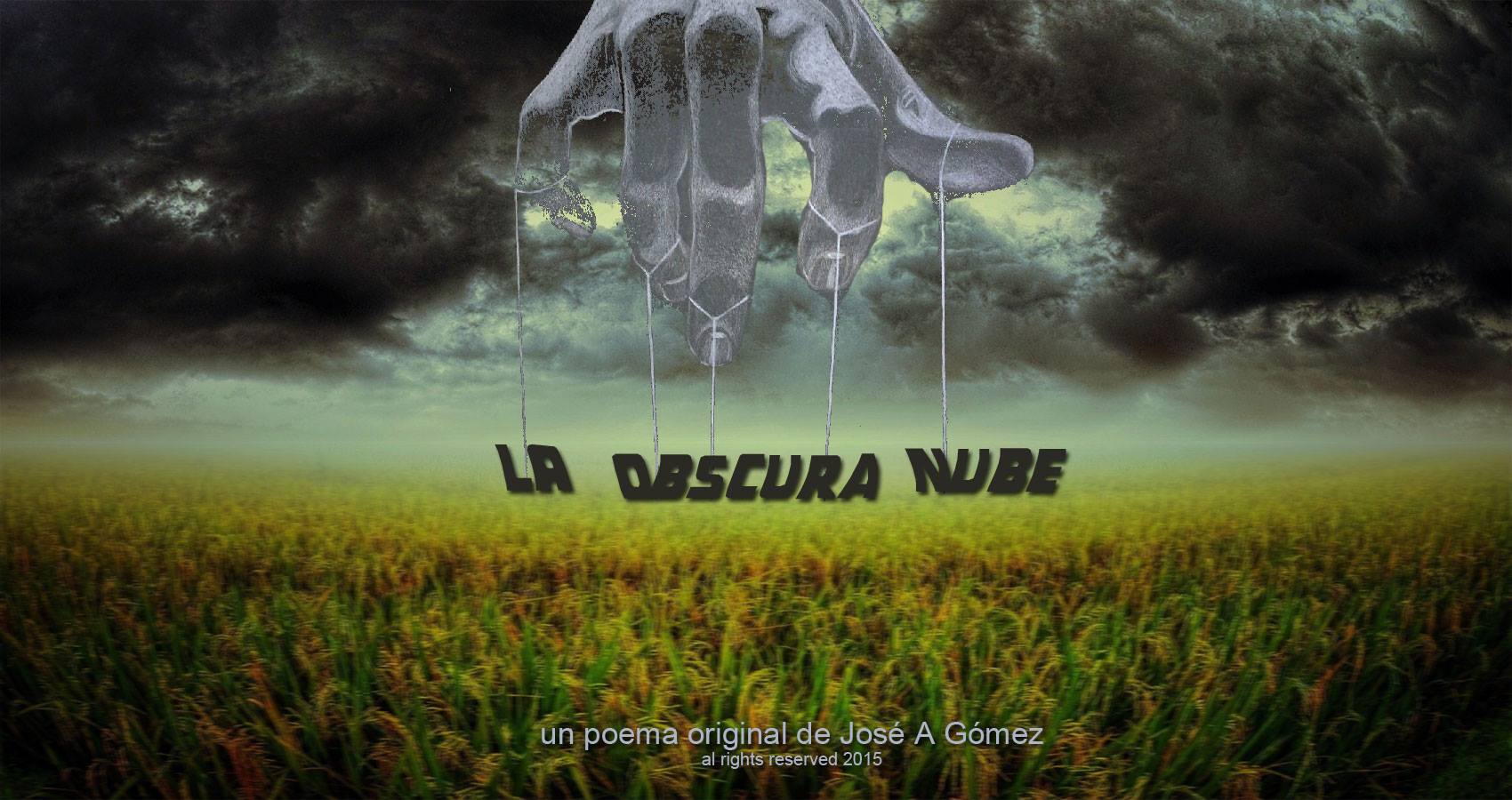 spillwords.com La Obscura Nube by Jose A Gomez
