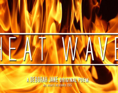 spillwords.com HeatWave by Deborah Jane