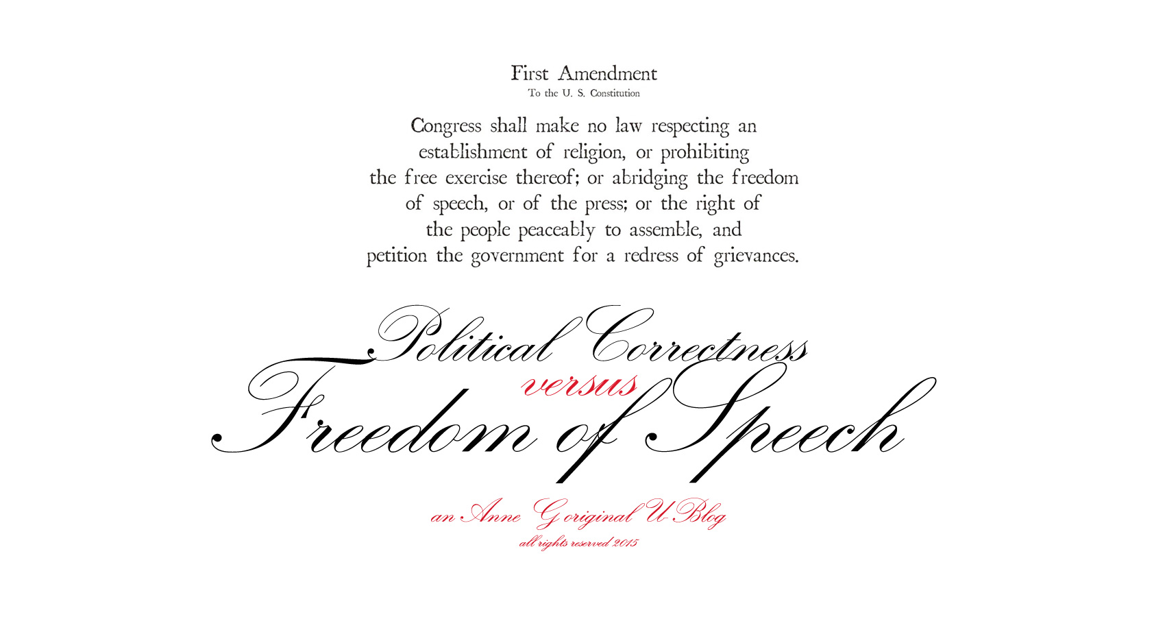 spillwords.com Political Correctness Versus Freedom of Speech An Original Anne G U-Blog