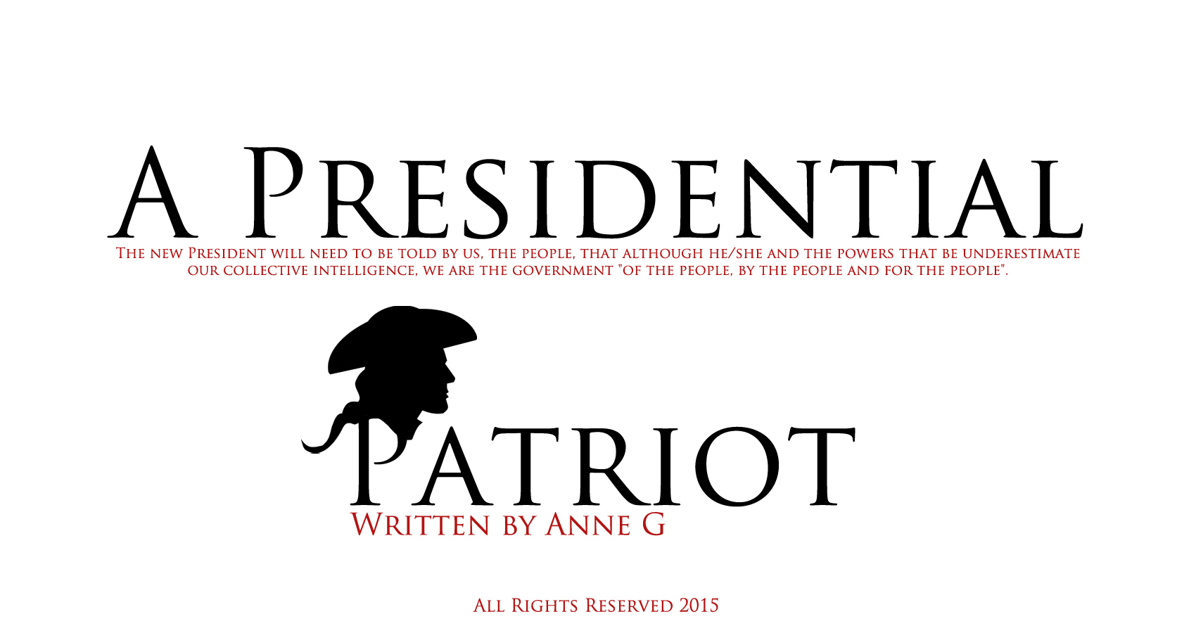 spillwords.com A presidential Patriot by Anne G