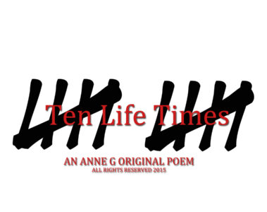 spillwords.com Ten Life Times by Anne G