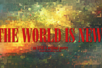 spillwords.com The World Is New by Anne G