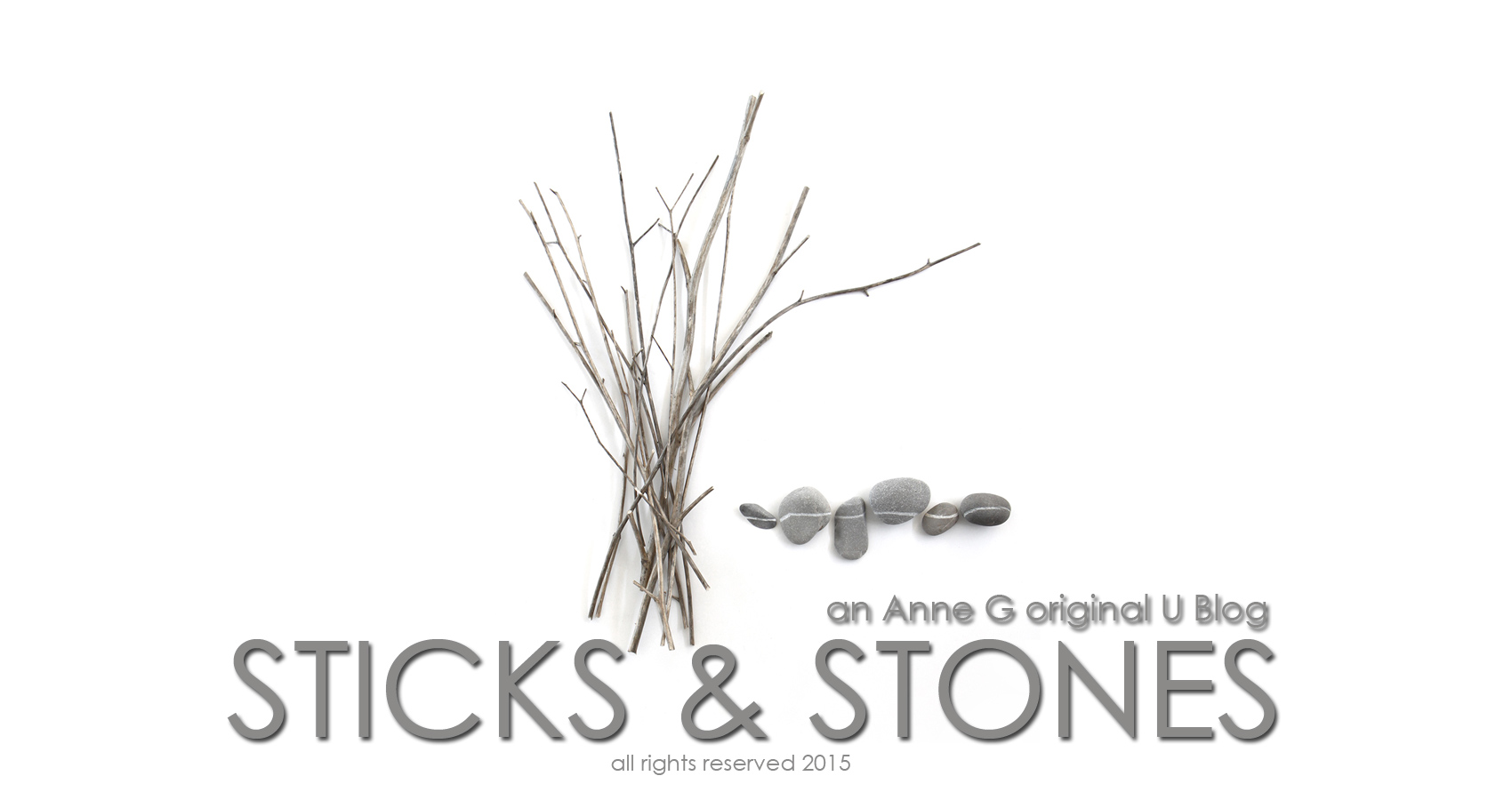 spillwords.com Sticks and Stones by Anne G