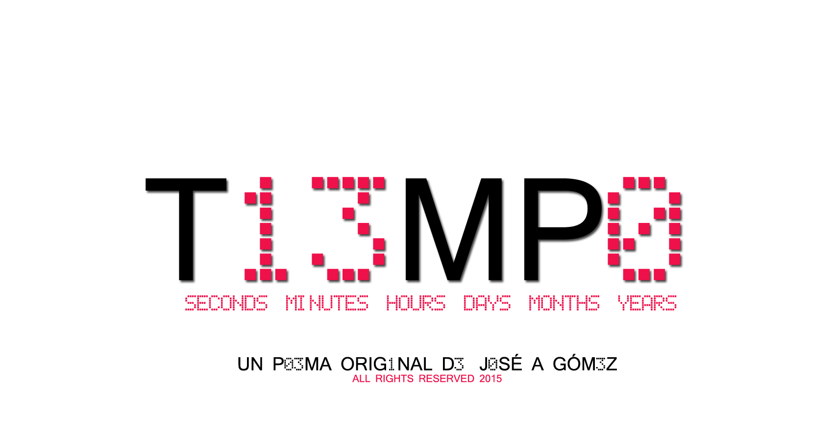 spillwords.com Tiempo by Jose A Gomez