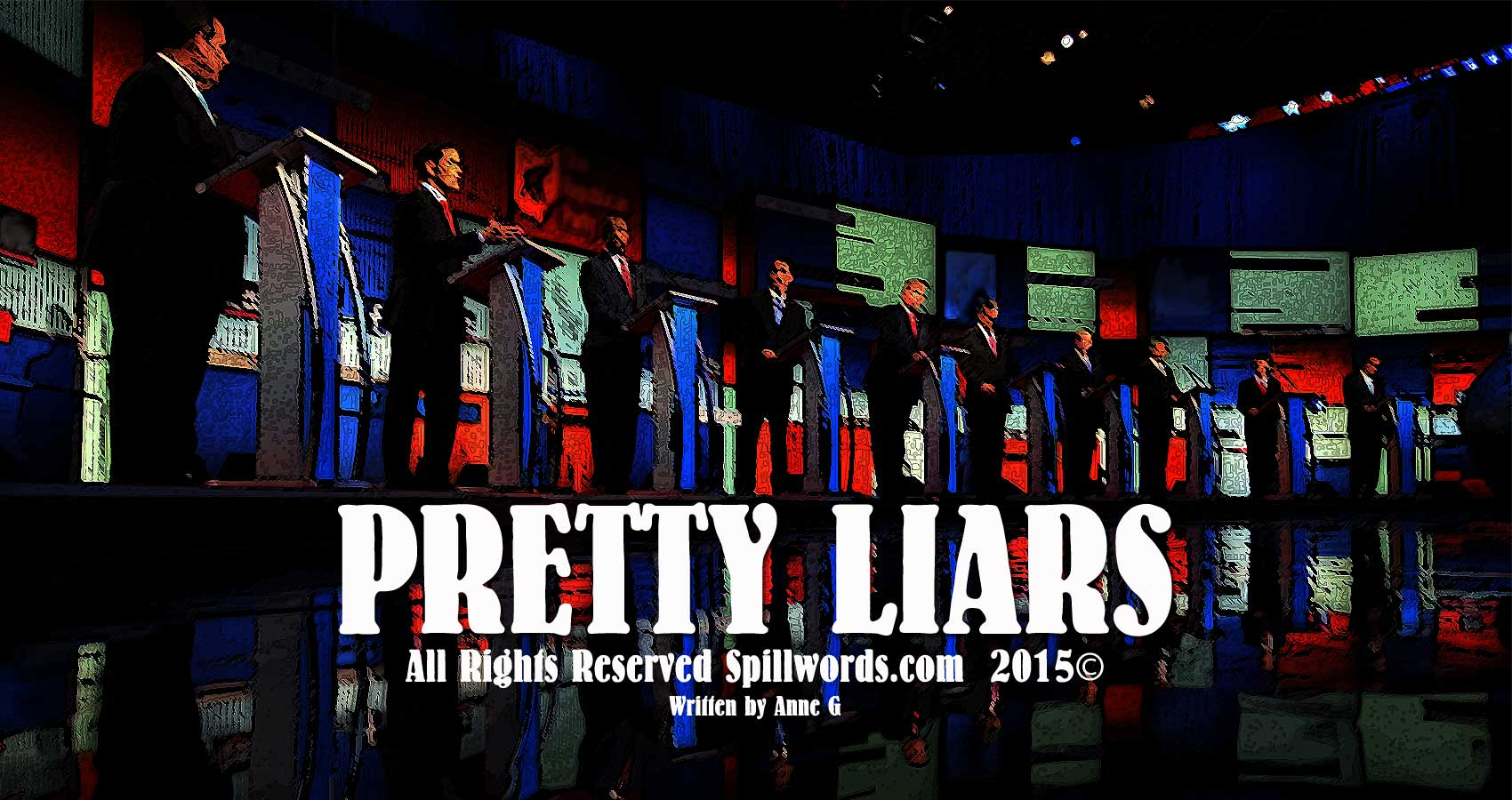 spillwords.com Pretty Liars by Anne G