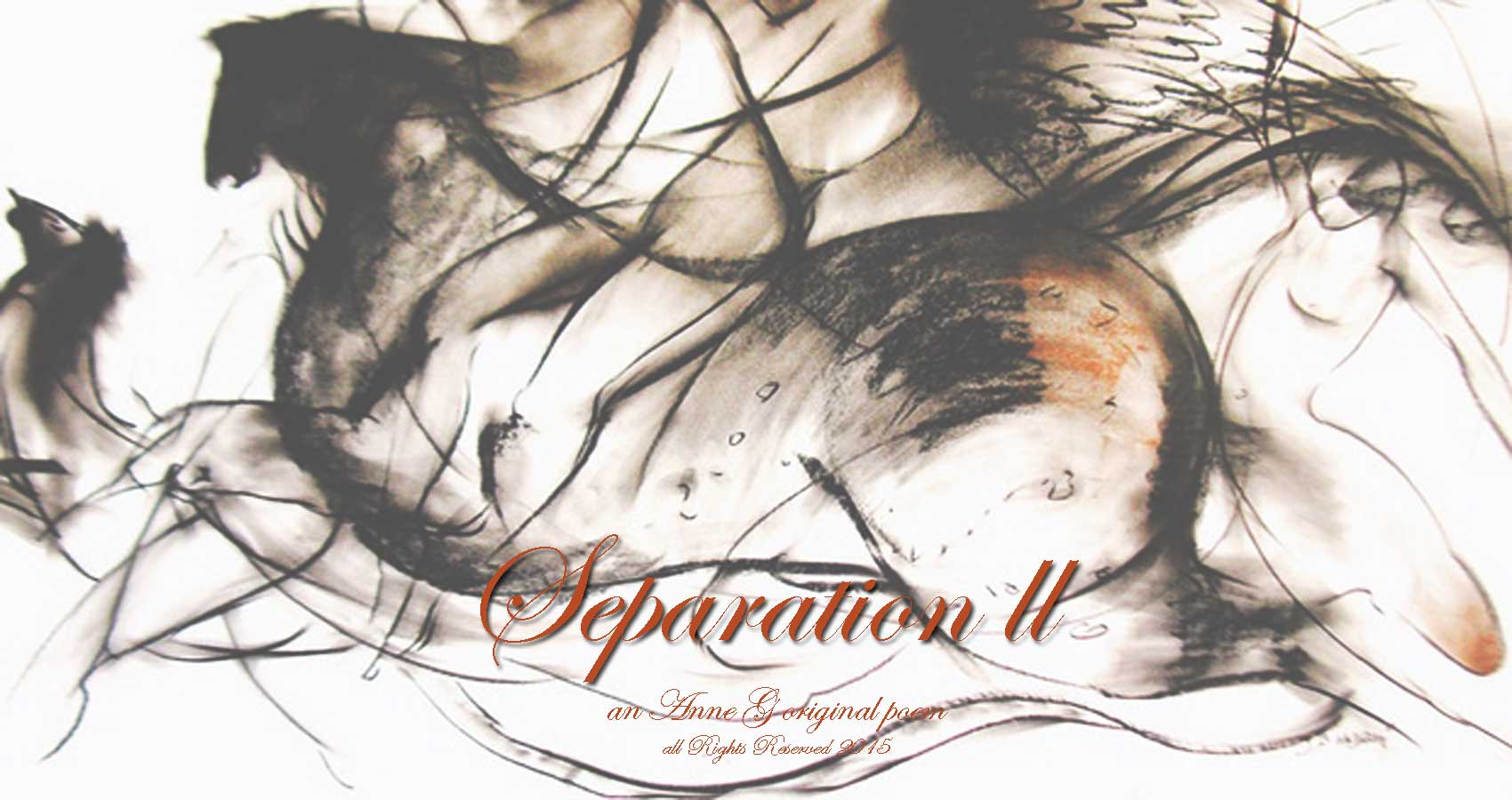 Separation II a spillwords.com original by Anne G