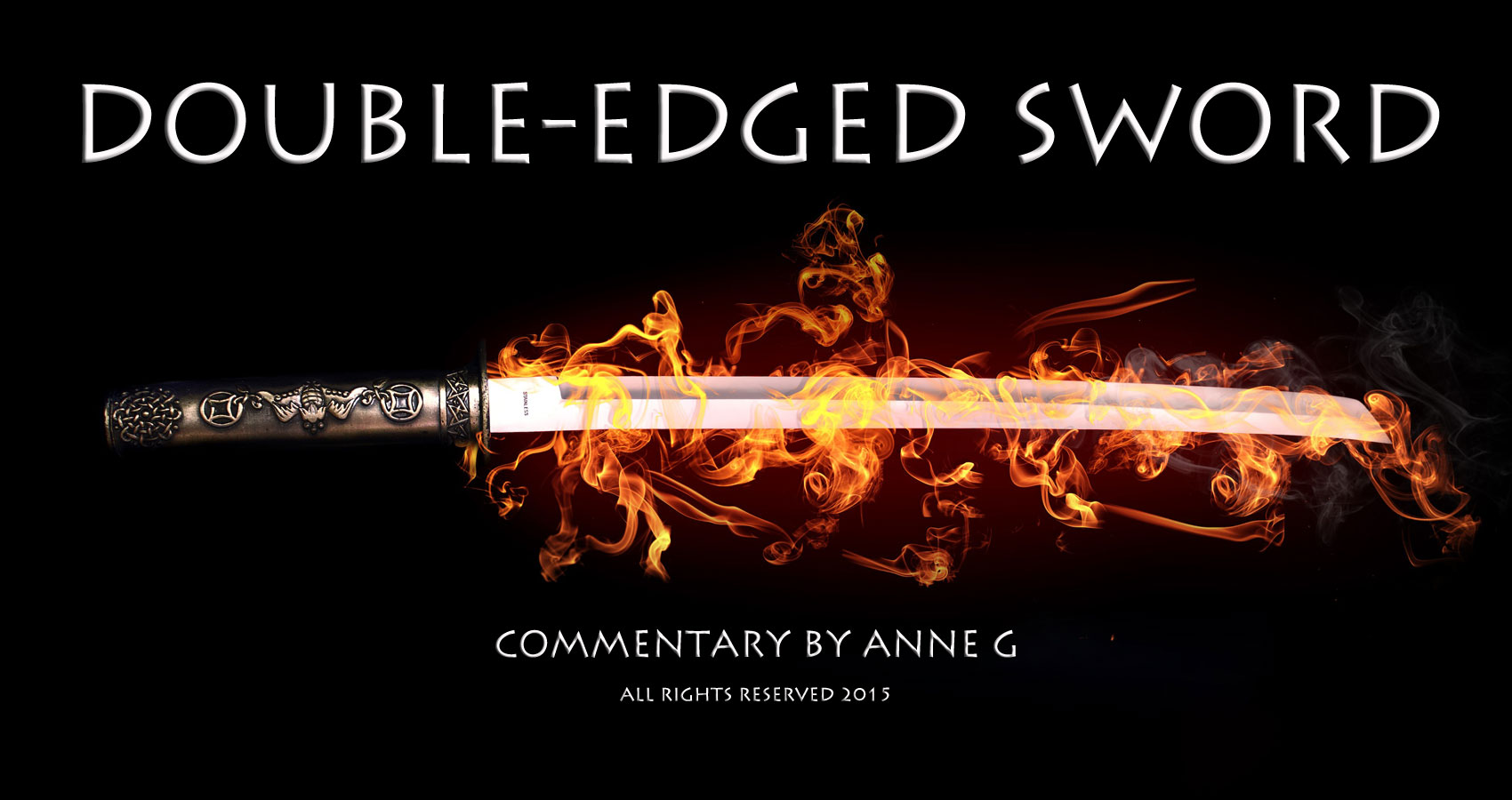 Double-Edged Sword at spillwords.com by Anne G
