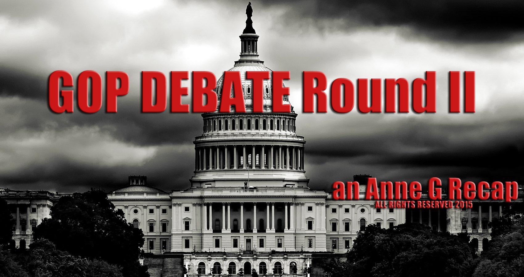 GOP Debate Round II The Recap at spillwords.com by Anne G