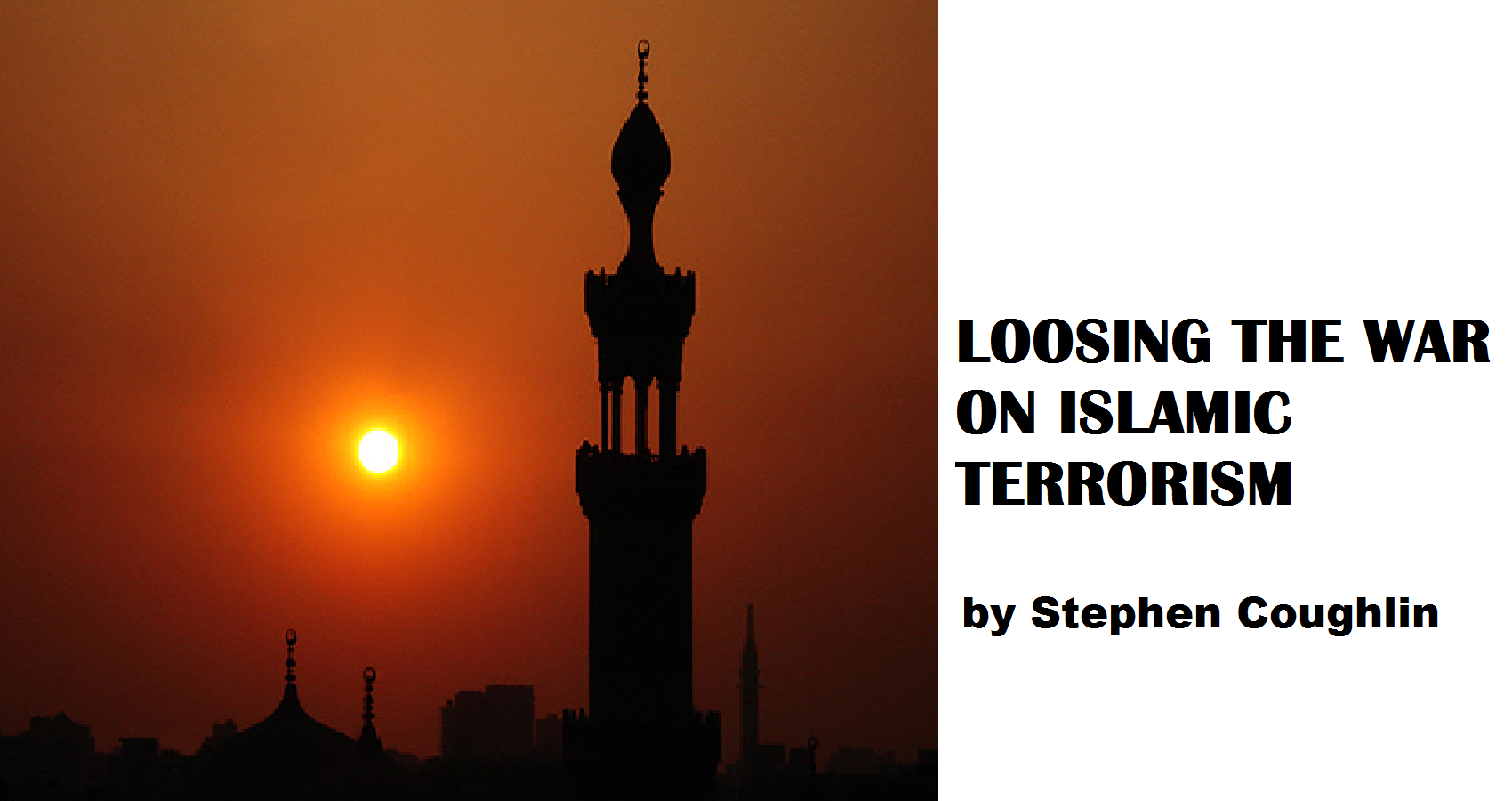 spillwords.com Loosing The War on Islamic Terrorism by Stephen Coughlin