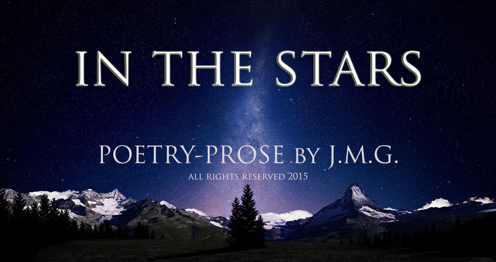 In the Stars Prose-Poetry by JMG at spillwords.com