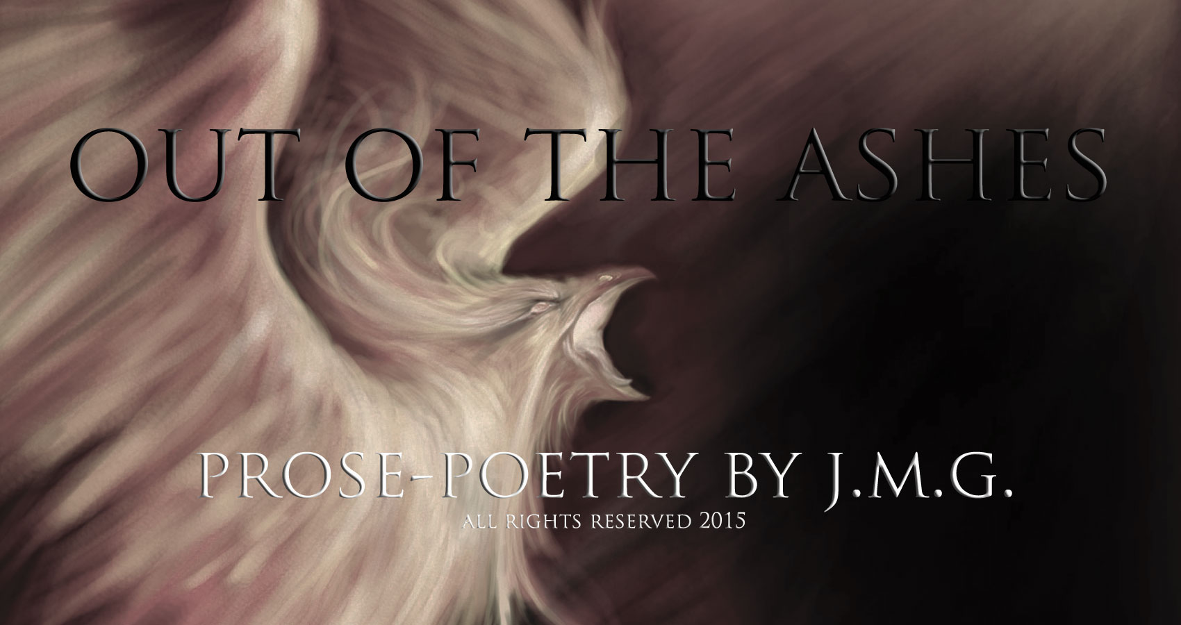 Out of the Ashes Prose-Poetry at spillwords.com by J.M.G.