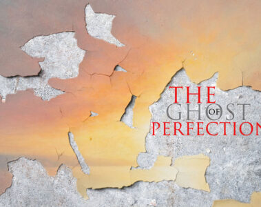 The Ghost of Perfection at Spillwords.com