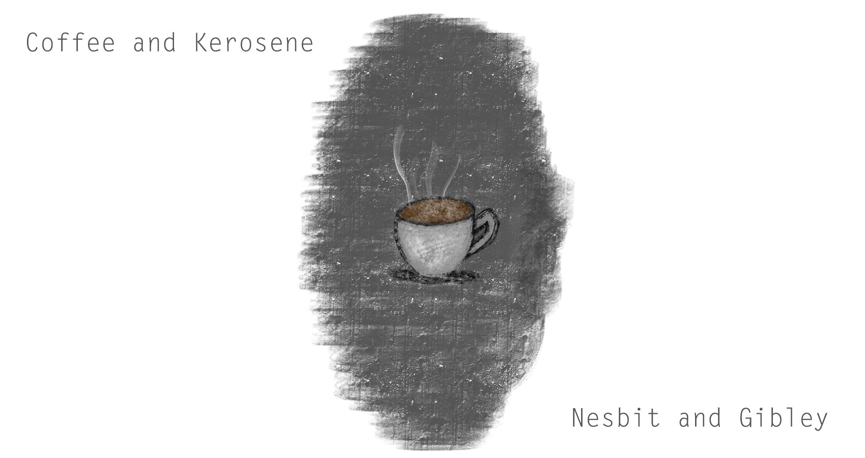 Coffee and Kerosene at Spillwords.com