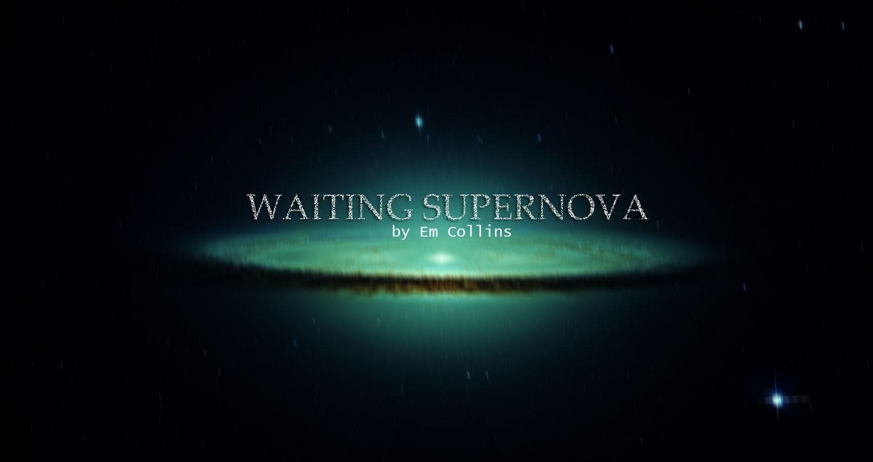 Waiting Supernova at Spillwords.com