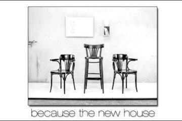 Because the New House by Joe Russo at Spillwords.com