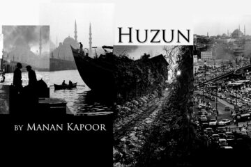 Huzun by Manan Kapoor at Spillwords.com