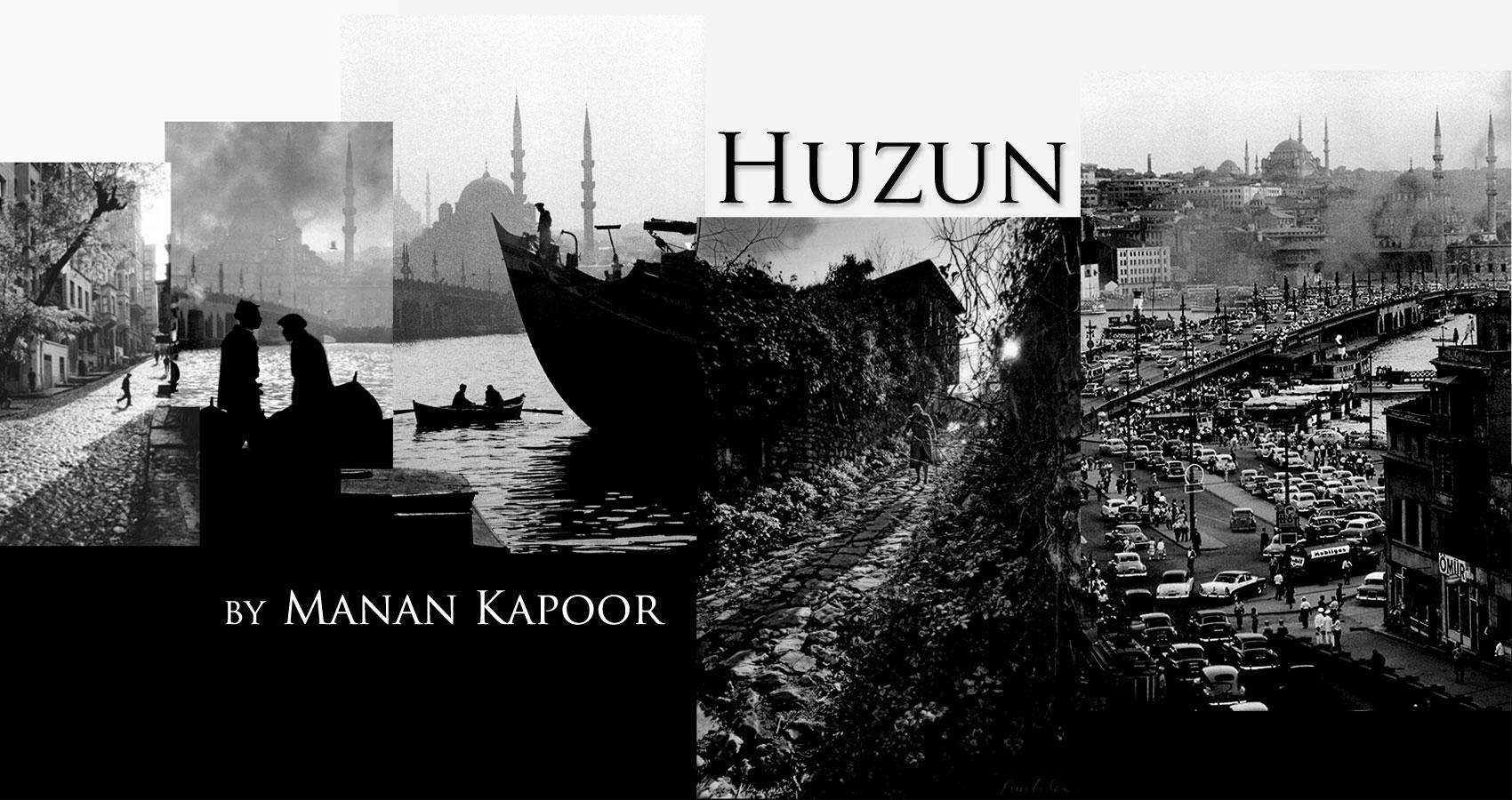 Huzun by Manan Kapoor at Spillwords.com