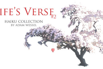 Life's Verse #2 at Spillwords.com