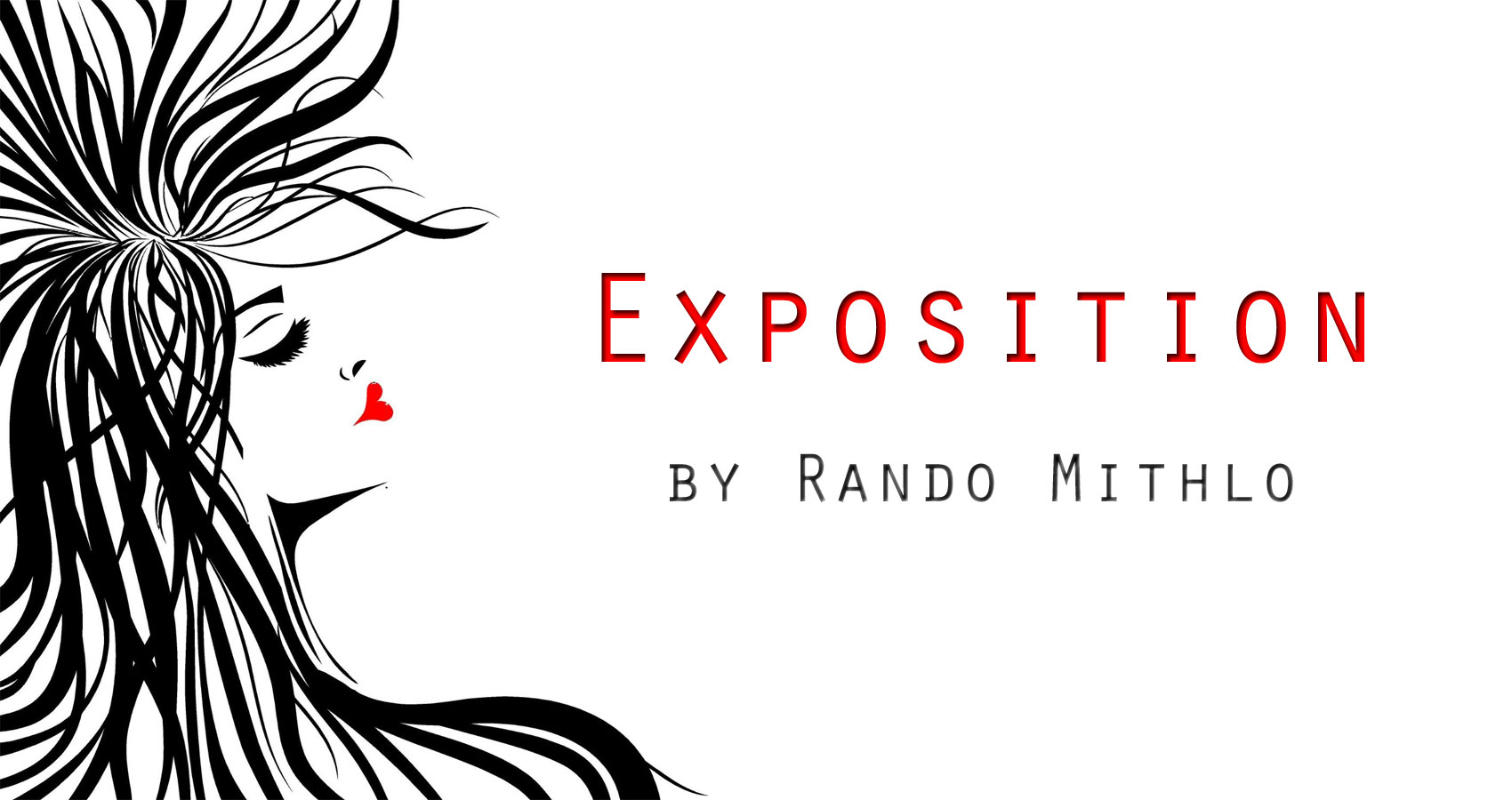 Exposition by Rando Mithlo at Spillwords.com