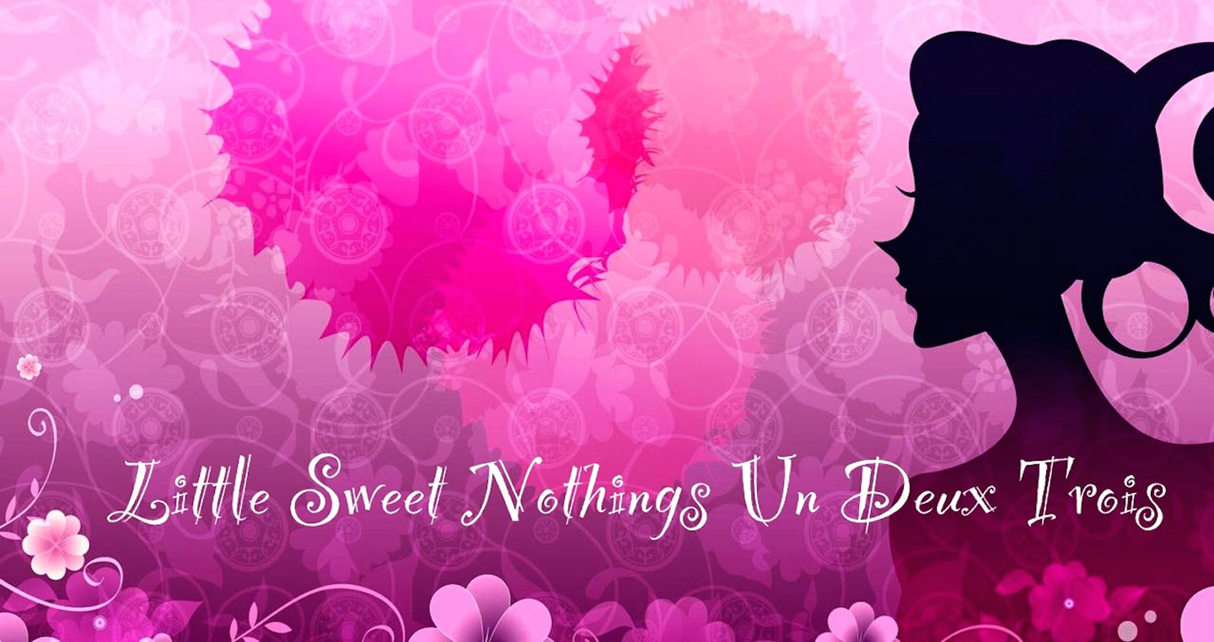 Little Sweet Nothings Un Deux Trois by Alyssa Gwen at Spillwords.com