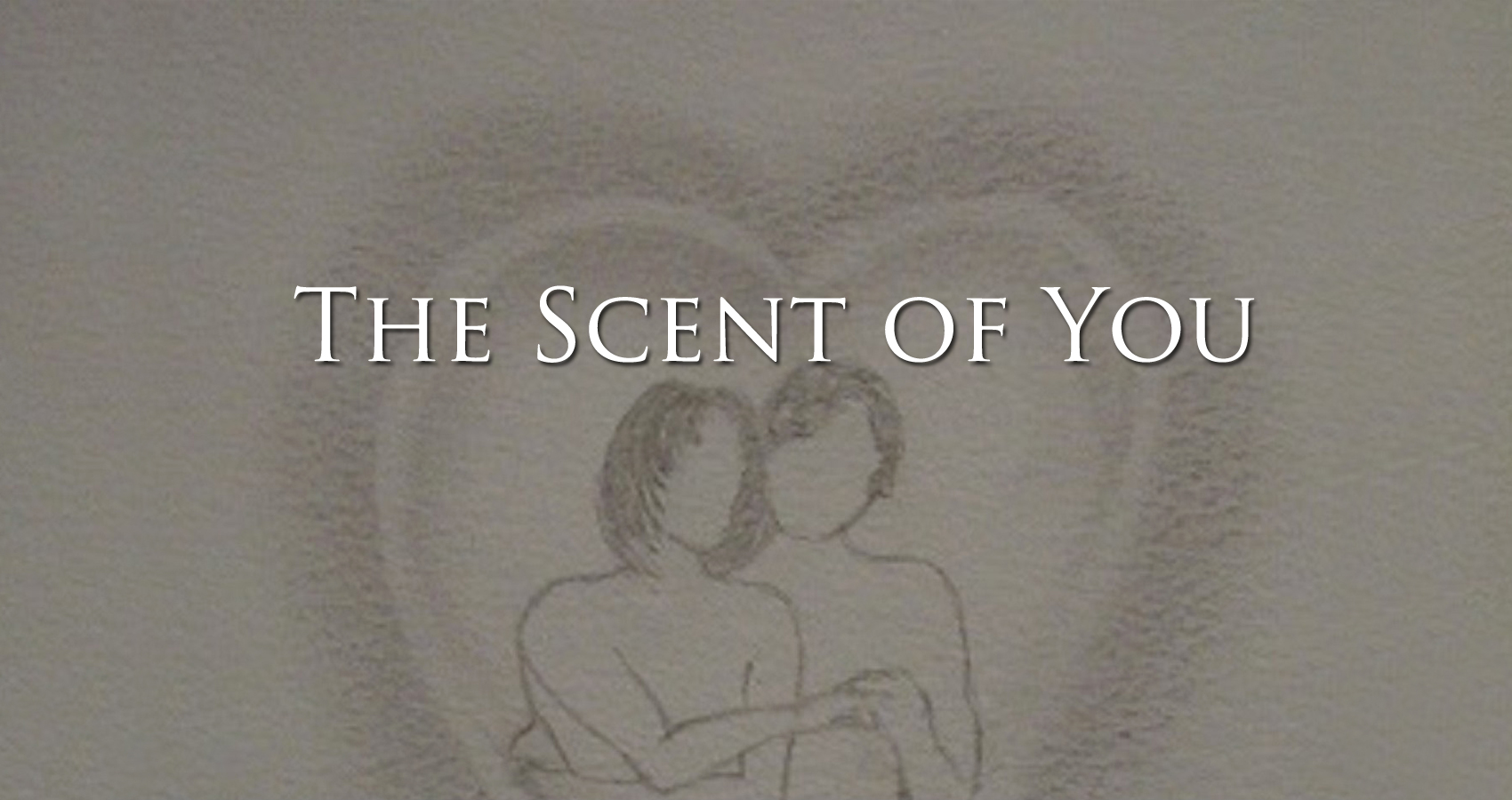 The Scent of You written by SapphireRose at Spillwords.com