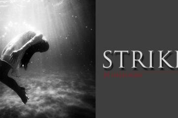 Strike One by Ingela Saja at Spillwords.com
