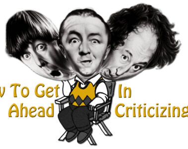How To Get Ahead In Criticizing by MR.QUIPTY at Spillwords.com