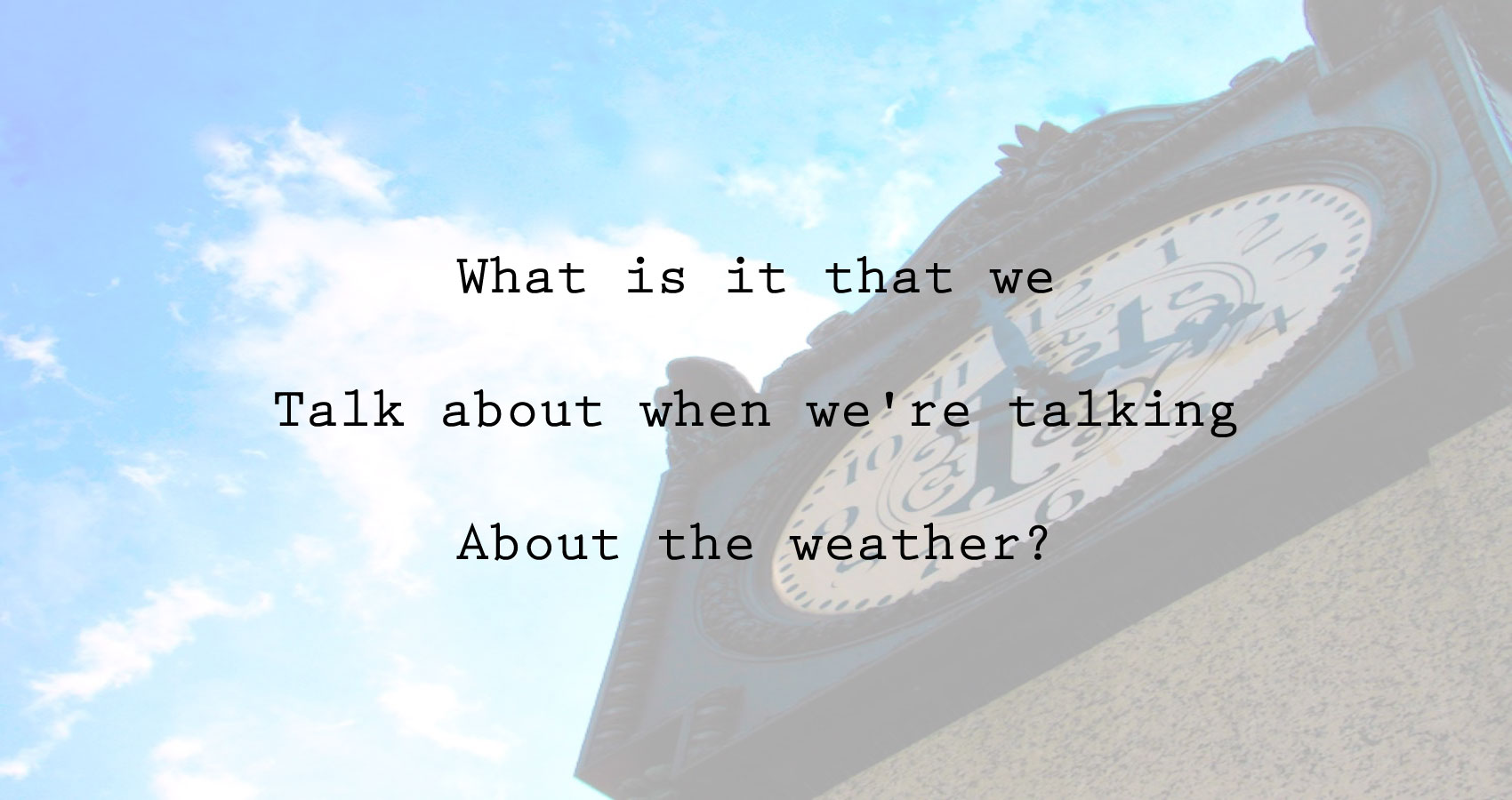 Something About Weather by Ian Michael at Spillwords.com