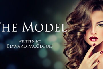The Model by Edward McCloud at Spillwords.com