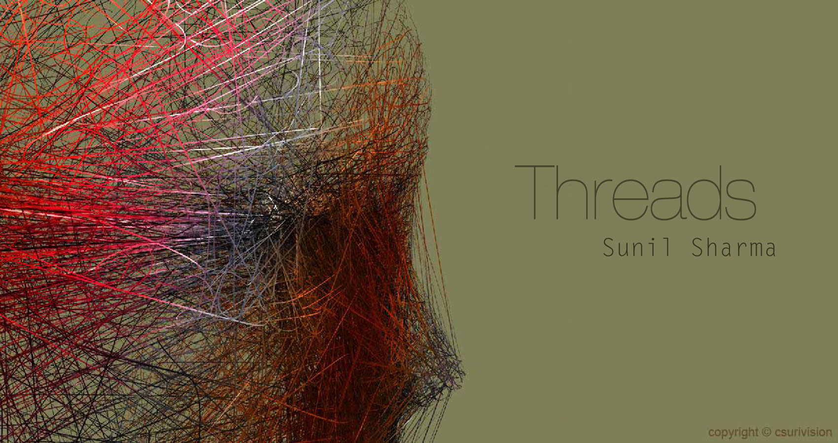 Threads by Sunil Sharma at Spillwords.com
