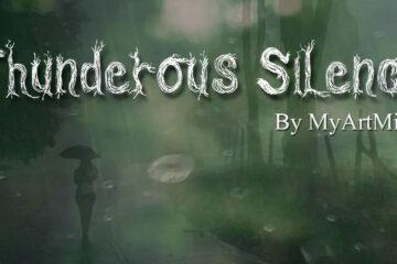 hunderous Silence by MyArtMix at Spillwords.com