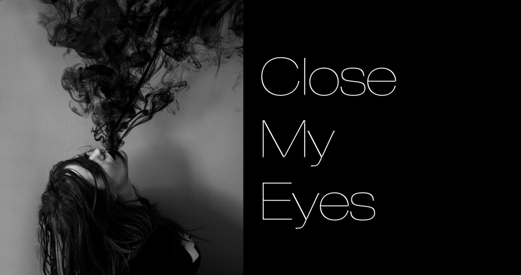Close My Eyes written by Fallen Engel at Spillwords.com