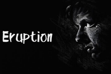 Eruption written by Criss Tripp at Spillwords.com