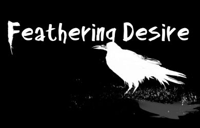 Feathering Desire by Lyle Hutchhinson at Spillwords.com