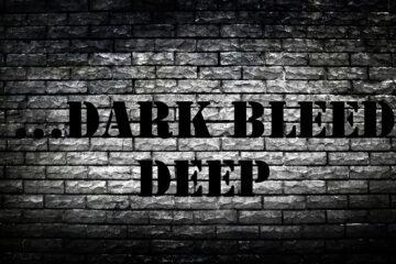 ...dark bleed deep by Jackson Thomas at Spillwords.com