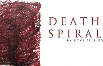 DEATH SPIRAL by Rochelle Foles at Spillwords.com