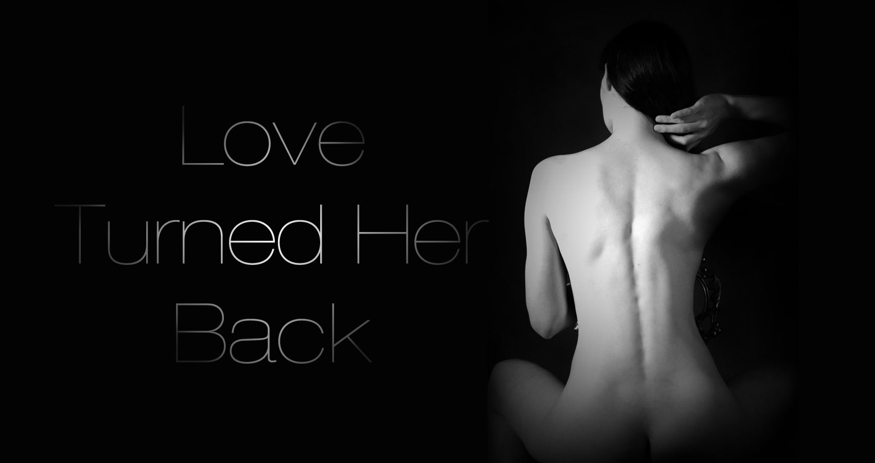 Love Turned Her Back by TJ Brooks at Spillwords.com