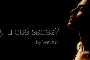 ¿Tu qué sabes? written by Ventrux at Spillwords.com