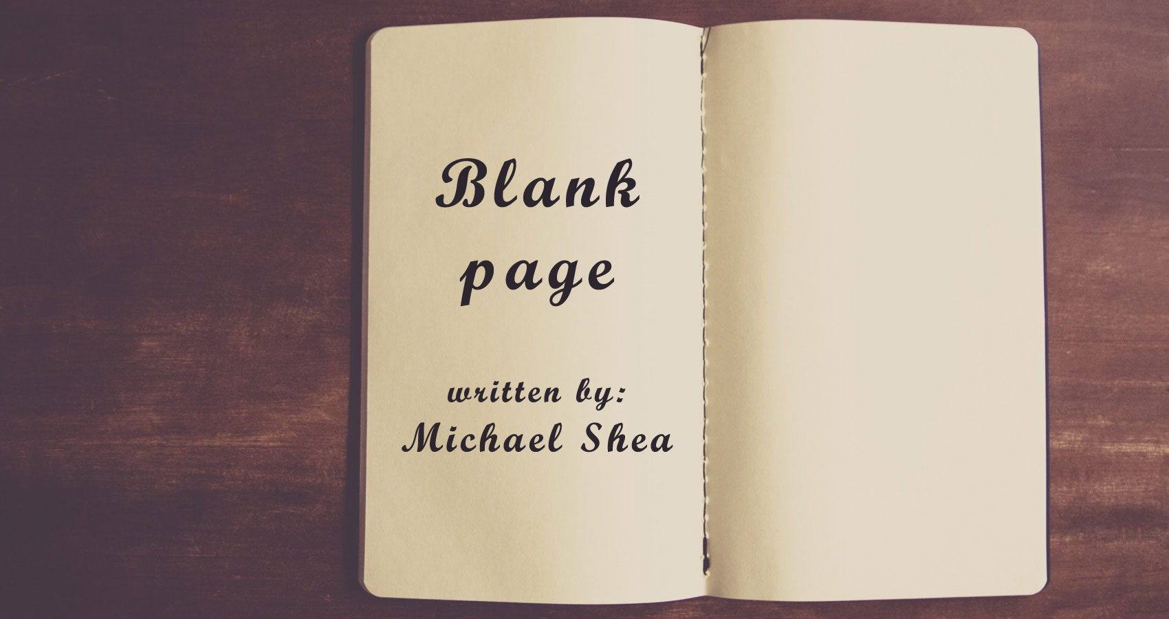Blank page written by Michael Shea at Spillwords.com