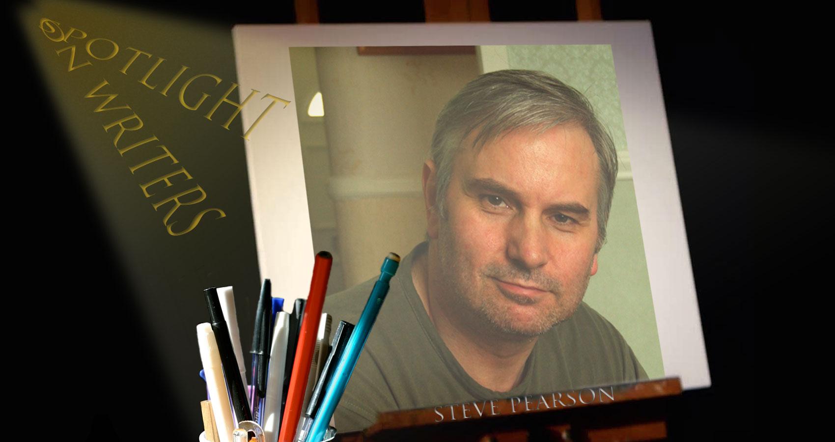 Spotlight On Writers - Steve Pearson at Spillwords.com
