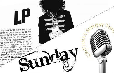 Cristina's Sunday Tune & Tale:- 'Lost on You' by LP written by Cristina Munoz at Spillwords.com