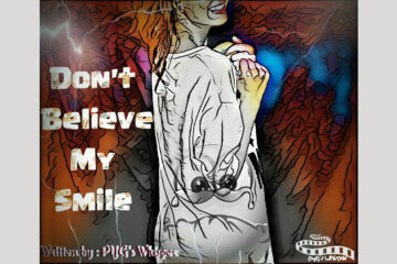 Don't Believe My Smile by PYG's Whisper at Spillwords.com